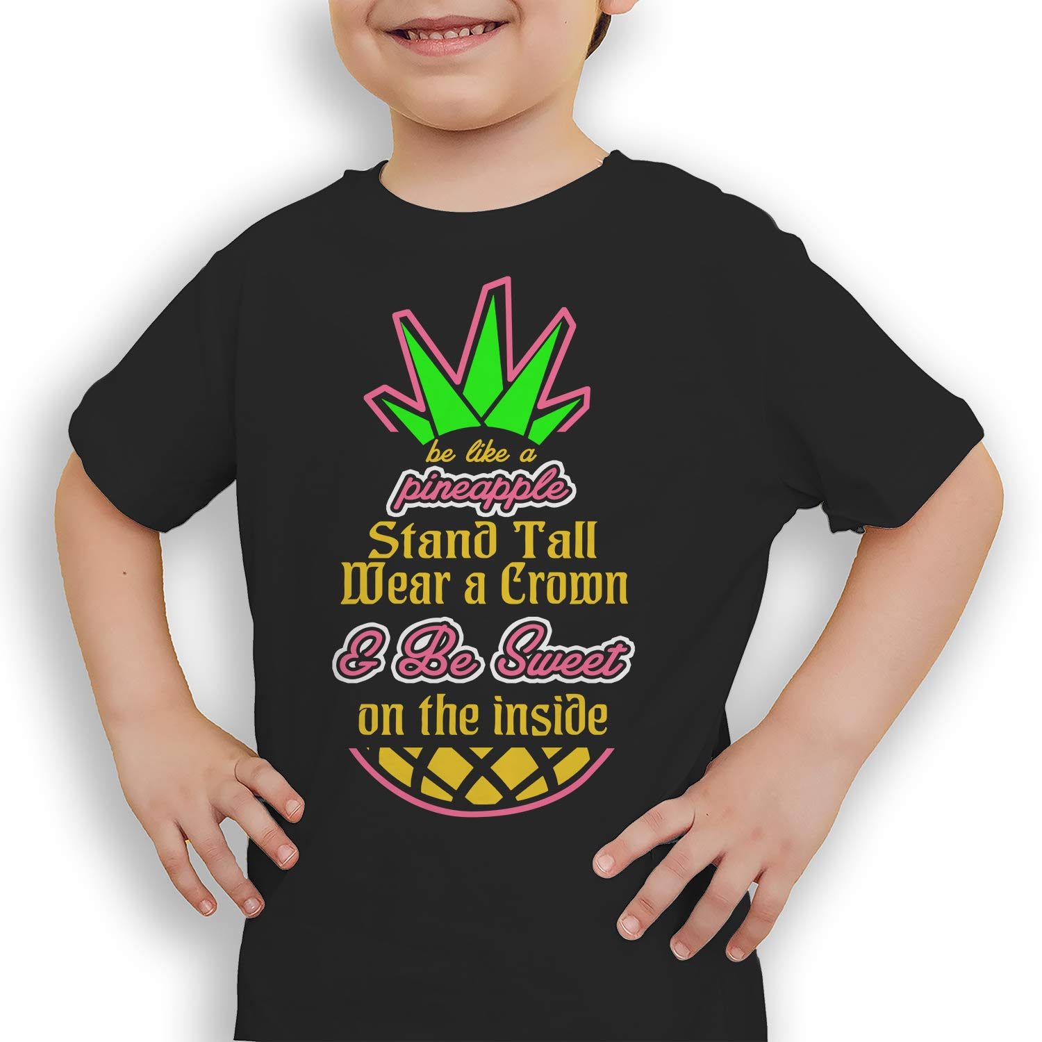 be Like a Pineapple Stand Tall wear a Crown and be Sweet on The Inside T-Shirt