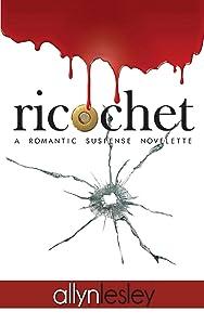 ricochet: A Romantic Suspense Novelette