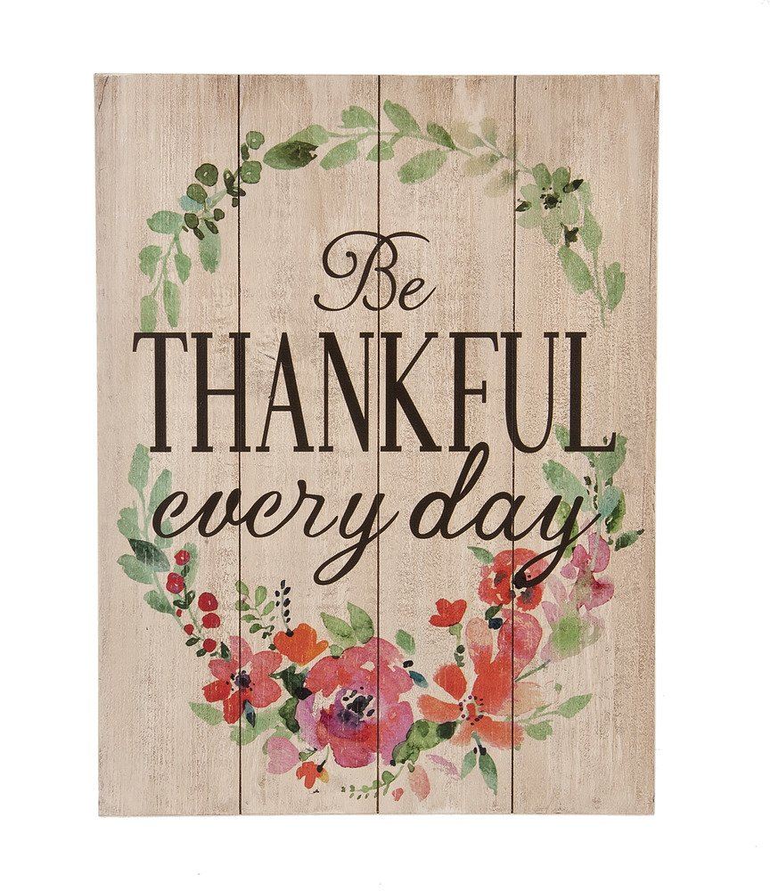 Be Thankful Every Day Floral Wreath Wood Pallet Wall Plaque by Ganz