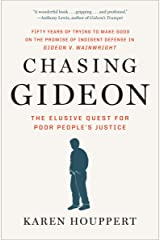 Chasing Gideon: The Elusive Quest for Poor People's Justice Kindle Edition