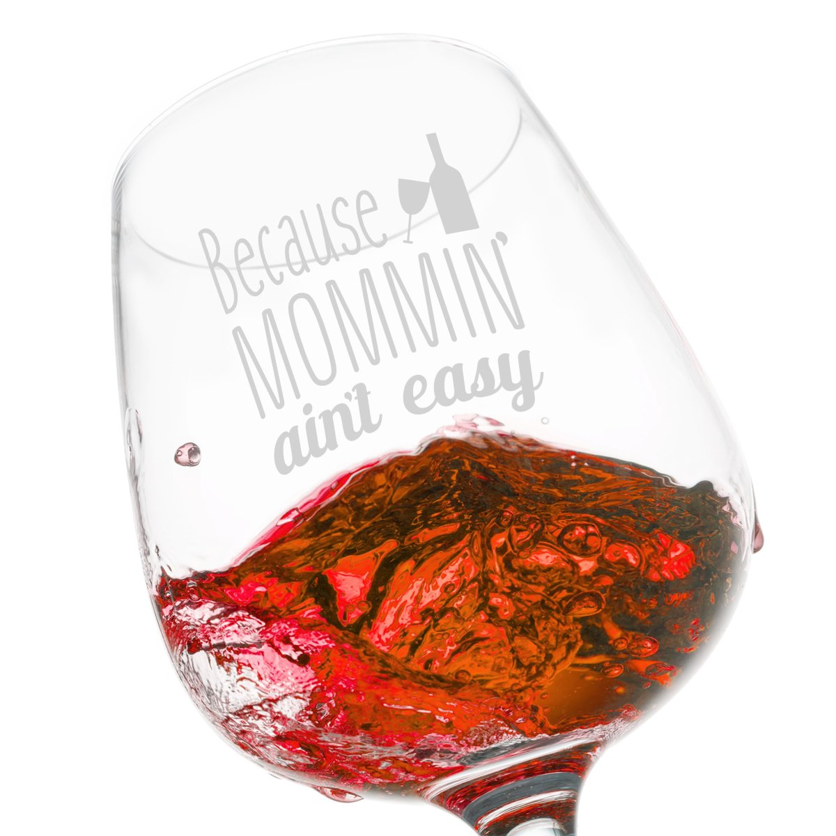 Amazon.com | Mommin\' Ain\'t Easy Funny Wine Glass Gifts for Women ...