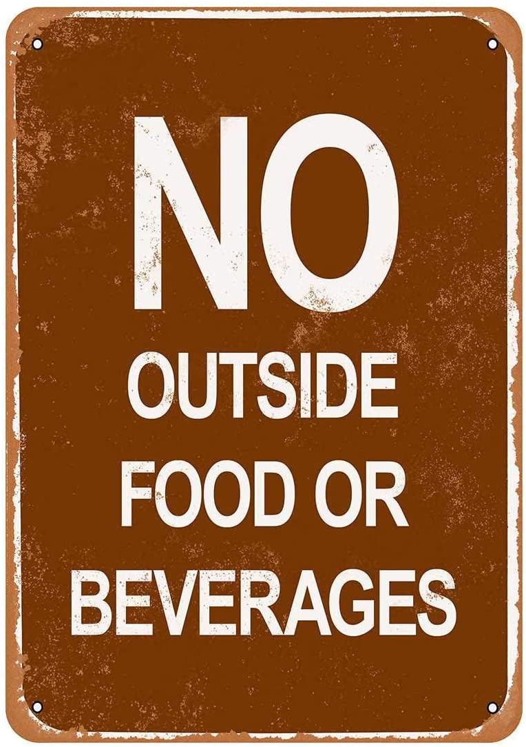 Rustic No Outside Food Or Beverages Vintage Look Metal Sign Farmhouse Decor Sign Mancave Housewarming Gift 8x12inch