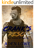 Crank's Rescue (Hell Raiders MC Book 6)