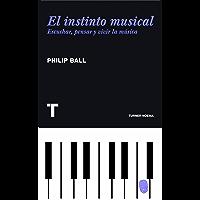 El instinto musical. Escuchar, pensar y vivir la música (Noema nº 88)
