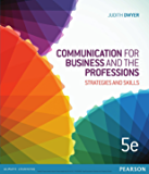 Communication for Business and the Professions: Strategie s and Skills (English Edition)