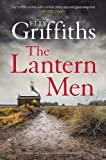The Lantern Men: Dr Ruth Galloway Mysteries 12