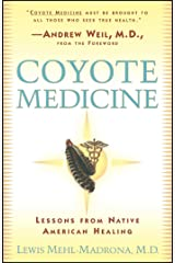 Coyote Medicine: Lessons from Native American Healing Paperback