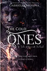 The Cold Ones: A Tale of Ancient Ireland Paperback