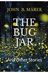 The Bug Jar and Other Stories Kindle Edition