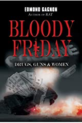 Bloody Friday: Drugs, Guns & Women (Norm Strom Crime Series) Kindle Edition