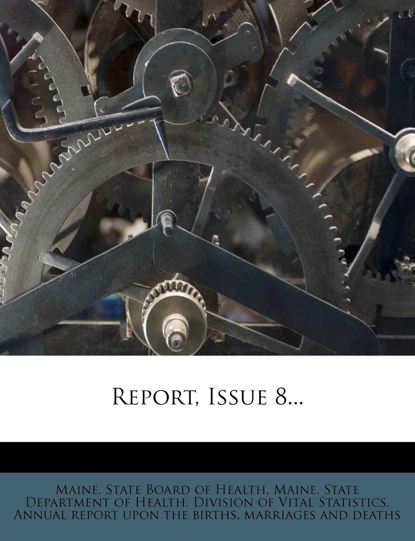 Report, Issue 8... pdf epub