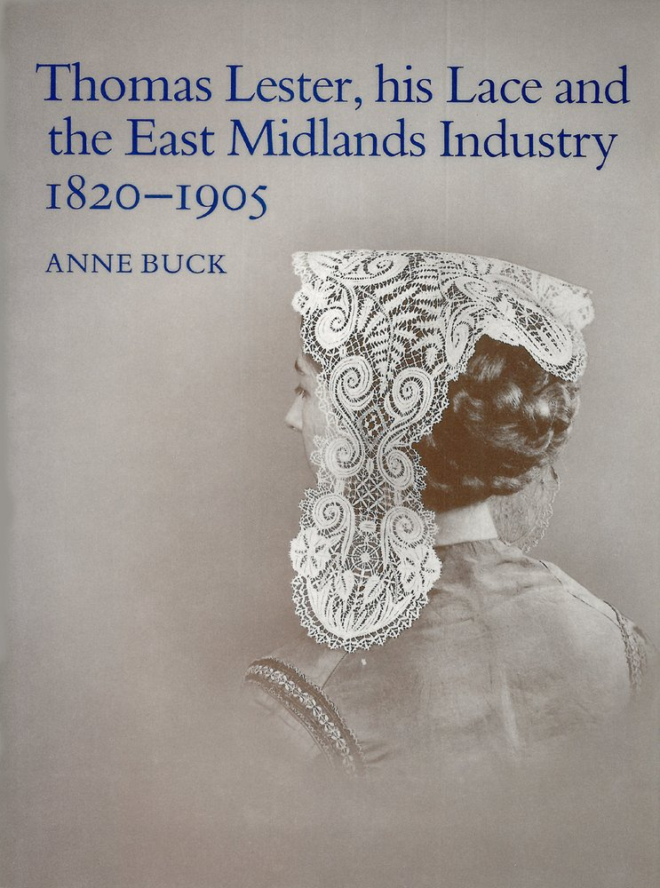 Download Thomas Lester, His Lace and the East Midlands Industry 1820-1905 ebook