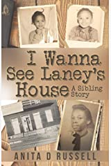 I Wanna See Laney's House Paperback