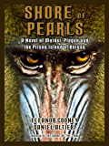 Shore of Pearls: A Novel of Murder, Plague, and the Prison Island of Hainan (T'ang Trilogy Book 2)