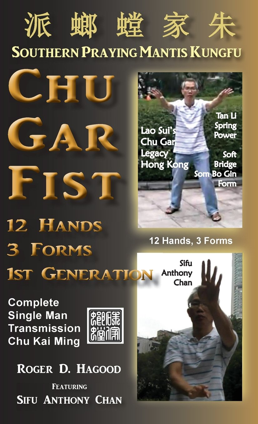 Chu Gar Fist: Complete Single Man Training ebook