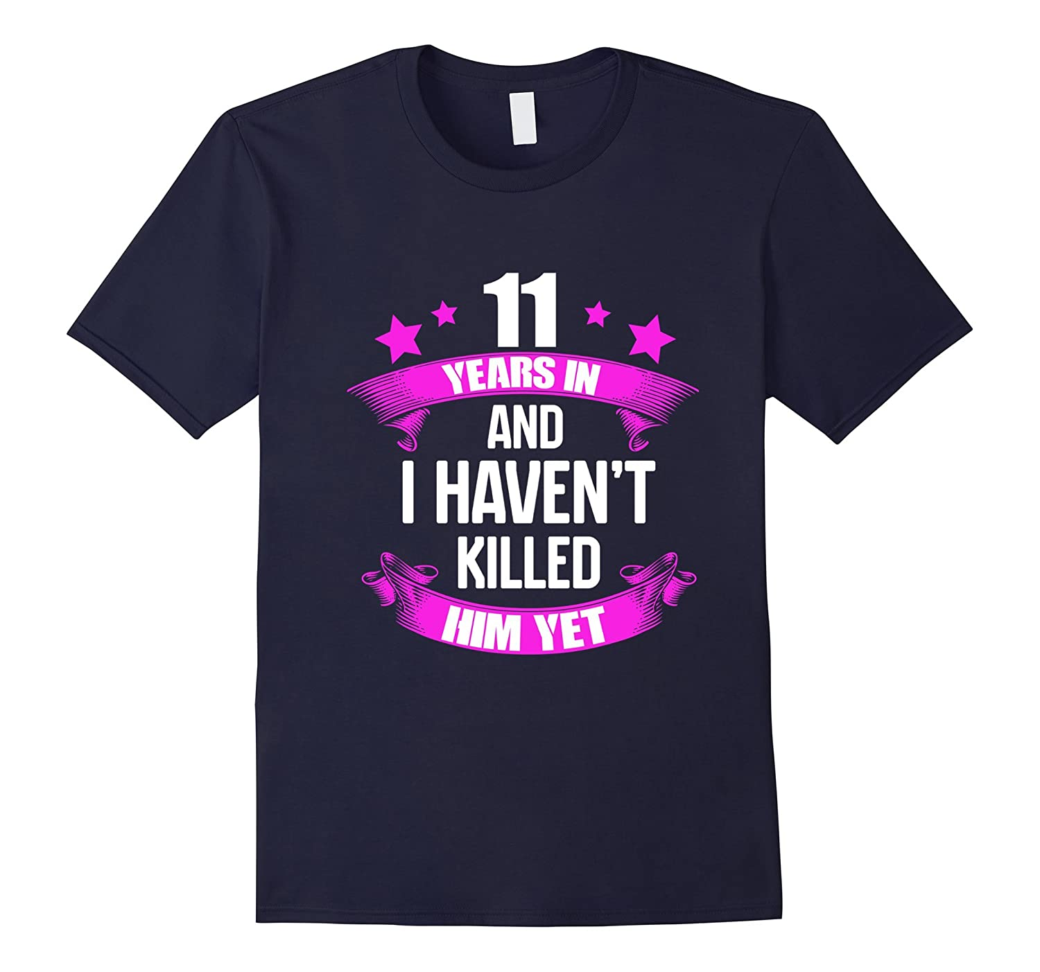 11th Wedding Anniversary T-Shirt For Wife Funny Gifts Ideas-PL