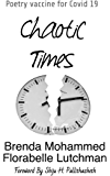 Chaotic Times: Poetry Vaccine for Covid 19
