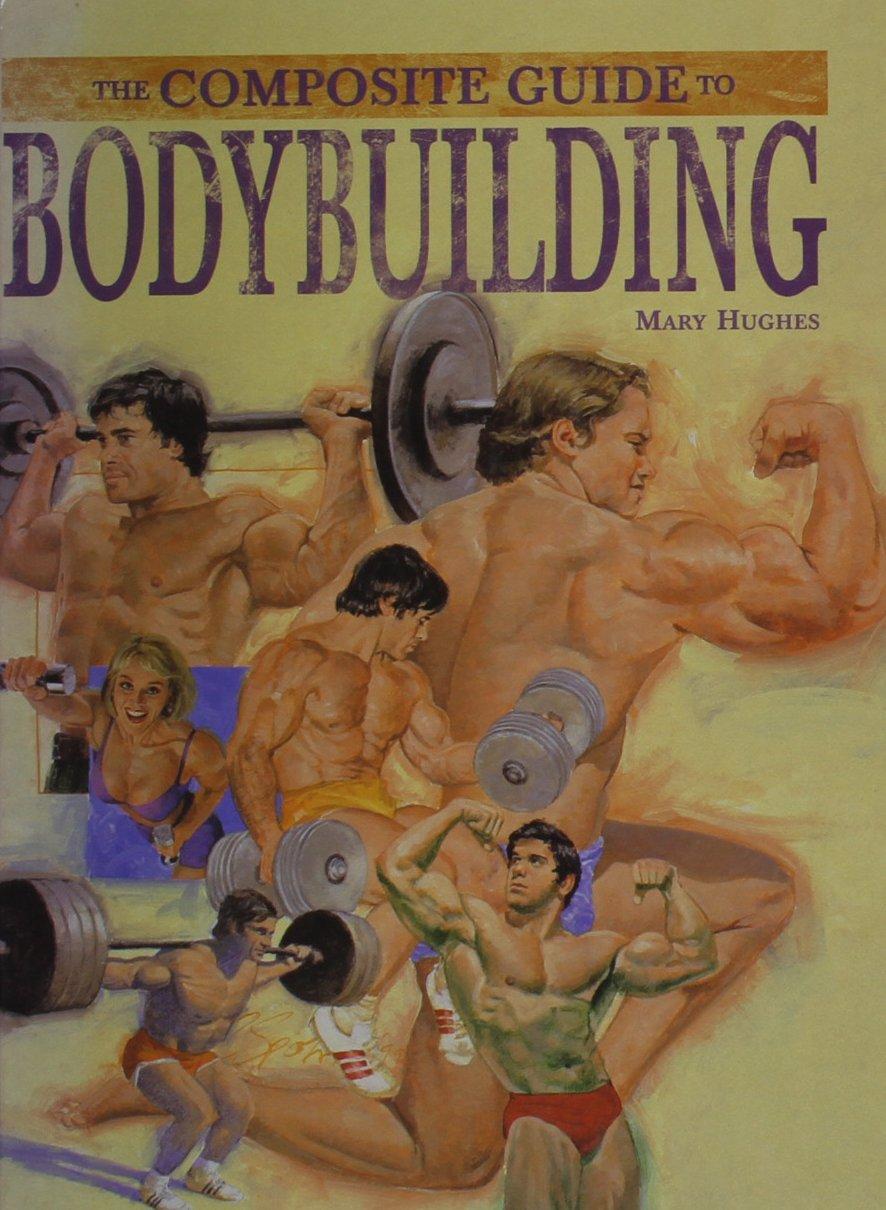 Read Online Bodybuilding (The Composite Guide) PDF