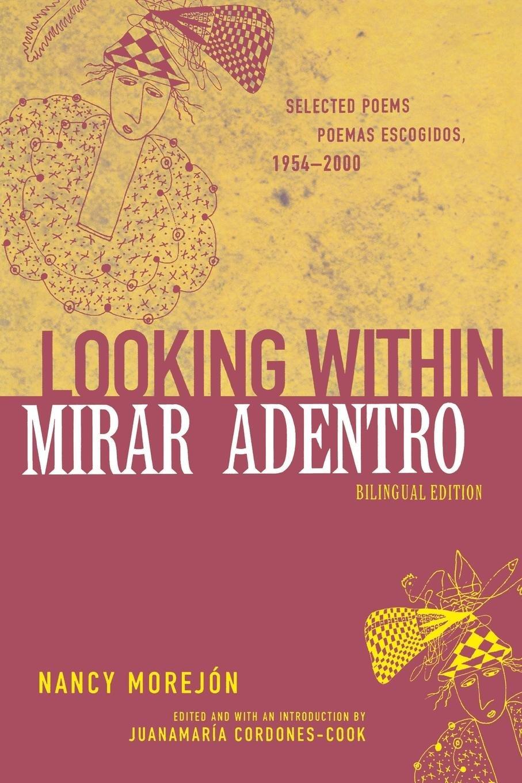 Read Online Looking Within/Mirar adentro: Selected Poems/Poemas escogidos, 1954-2000 (African American Life Series) PDF