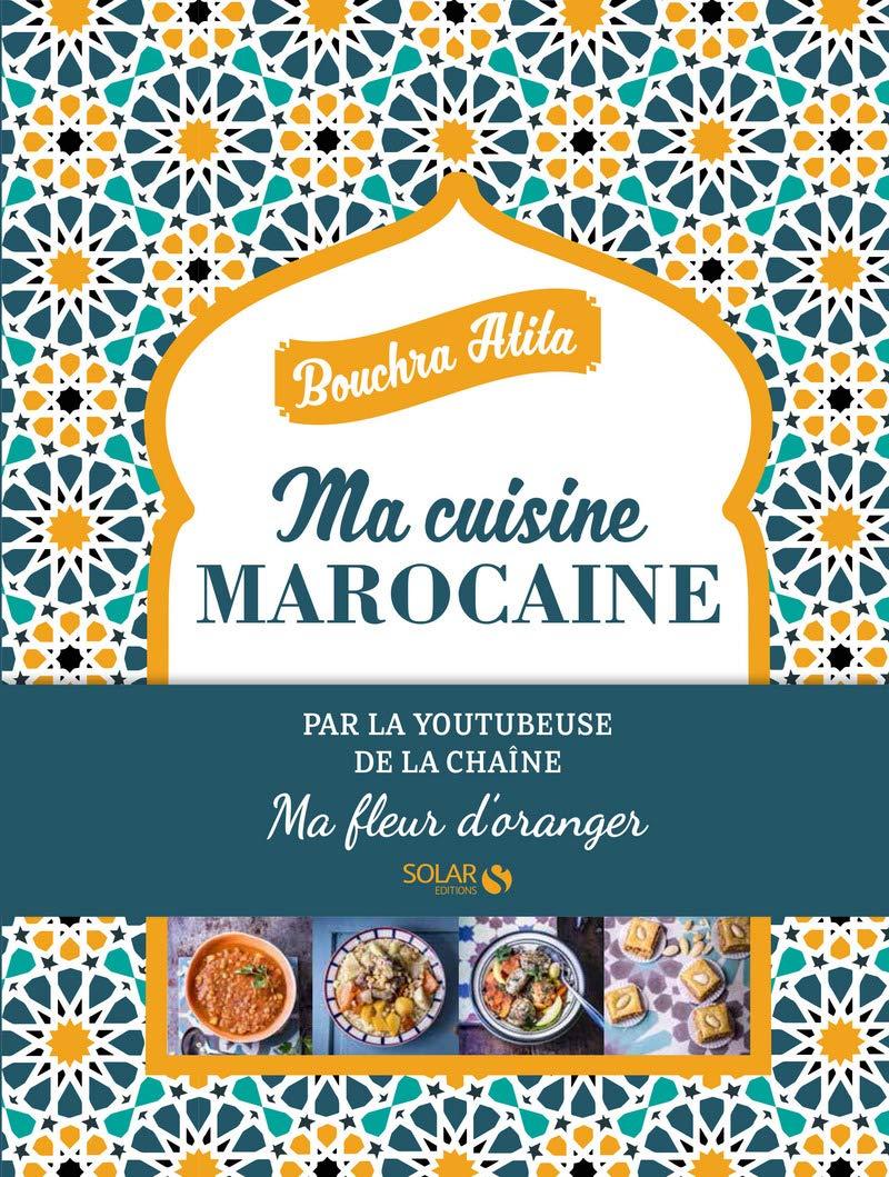 Ma Cuisine Marocaine Bouchra