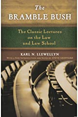 The Bramble Bush: The Classic Lectures on the Law and Law School Paperback