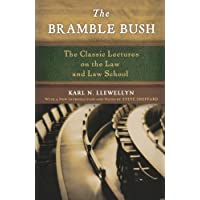 The Bramble Bush: The Classic Lectures on the Law and Law School