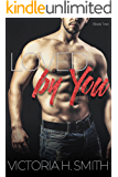Loved by You (Found by You Book 2)