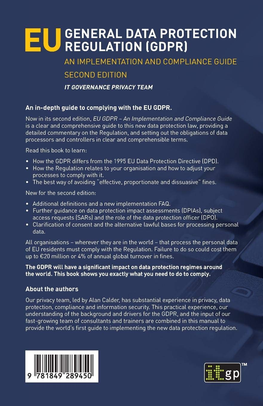 298f4fa4f845 EU General Data Protection Regulation (GDPR): An implementation and  compliance guide: Amazon.co.uk: IT Governance Privacy Team: 9781849289450:  Books