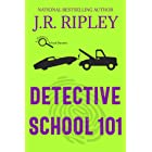 Detective School 101 (A Detective School Mystery Book 1)