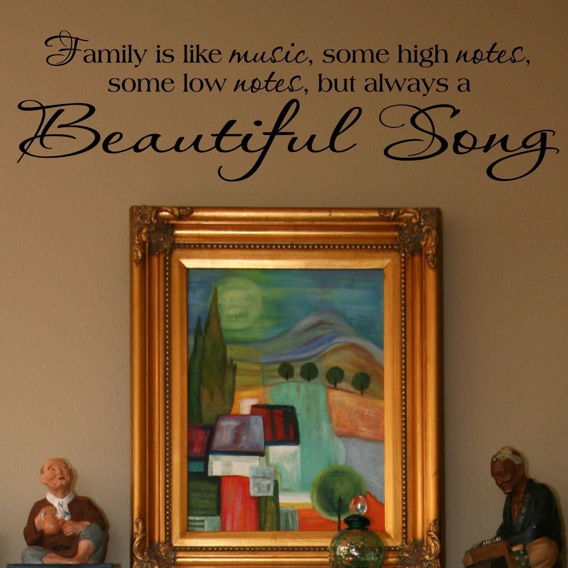 amazon com family is like music some high notes some low notes amazon com family is like music some high notes some low notes but always a beautiful song vinyl lettering wall sayings home kitchen