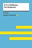 Der Sandmann von E. T. A. Hoffmann: Lektüreschlüssel mit Inhaltsangabe, Interpretation, Prüfungsaufgaben mit Lösungen, Lernglossar. (Reclam Lektüreschlüssel XL): Reclam Lektüreschlüssel XL