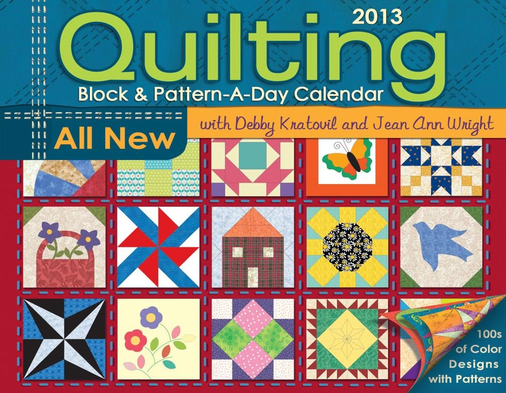 Quilting Block And Pattern A Day 2013 Calendar
