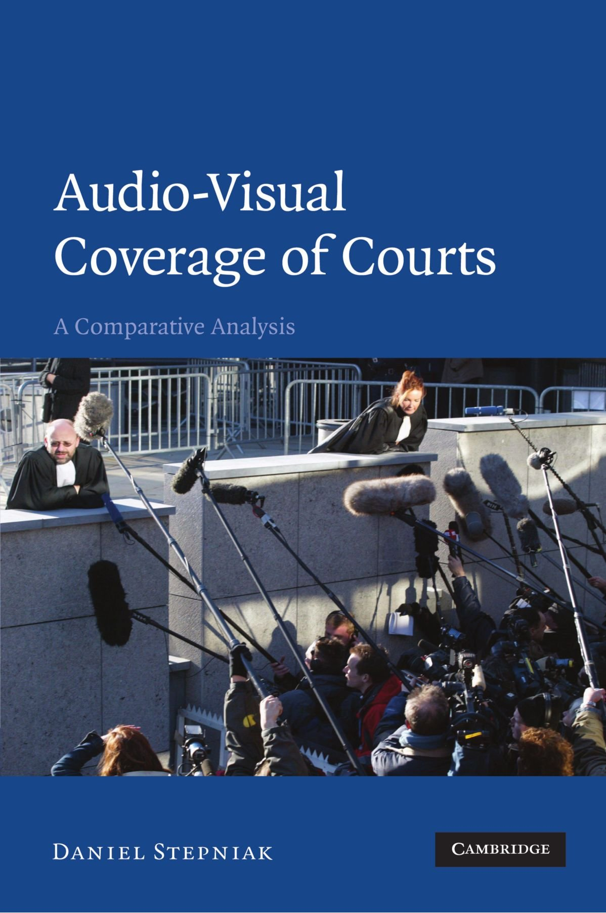 Audio-visual Coverage of Courts: A Comparative Analysis