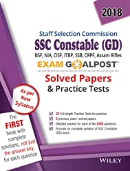 Wiley's SSC Constable (GD) Exam Goalpost Solved Papers and Practice Tests, 2018