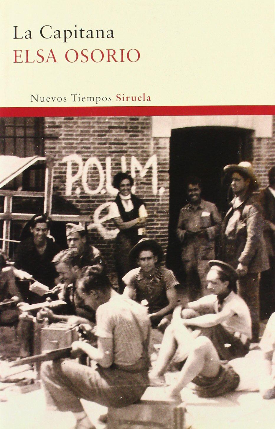 La Capitana (Nuevos Tiempos) Tapa blanda – 10 ene 2012 Elsa Osorio Siruela 8498416396 Etchebehere