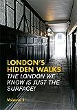 London's Hidden Walks: Volume 1 (Explore London)