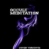 Occult Meditation (English Edition)