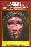 Devoción a la Preciosísima Sangre de Nuestro Señor Jesucristo - La devoción más grande de nuestro tiempo
