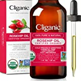 Cliganic USDA Organic Rosehip Seed Oil for Face, 100% Pure | Natural Cold Pressed Unrefined Non-GMO | Carrier Oil for…