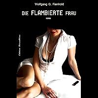 Die flambierte Frau