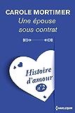 Une épouse sous contrat - Histoire d'amour nº 2 (Coup de coeur)