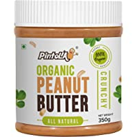 Pintola Organic All Natural Crunchy Peanut Butter, 350G (Unsweetened, Non-GMO, Gluten Free, Vegan)