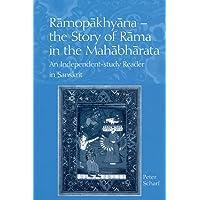 Scharf, P: Ramopakhyana - The Story of Rama in the Mahabhara: A Sanskrit Independent-Study Reader
