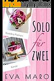 Solo für zwei (Wedding Planners) (German Edition)
