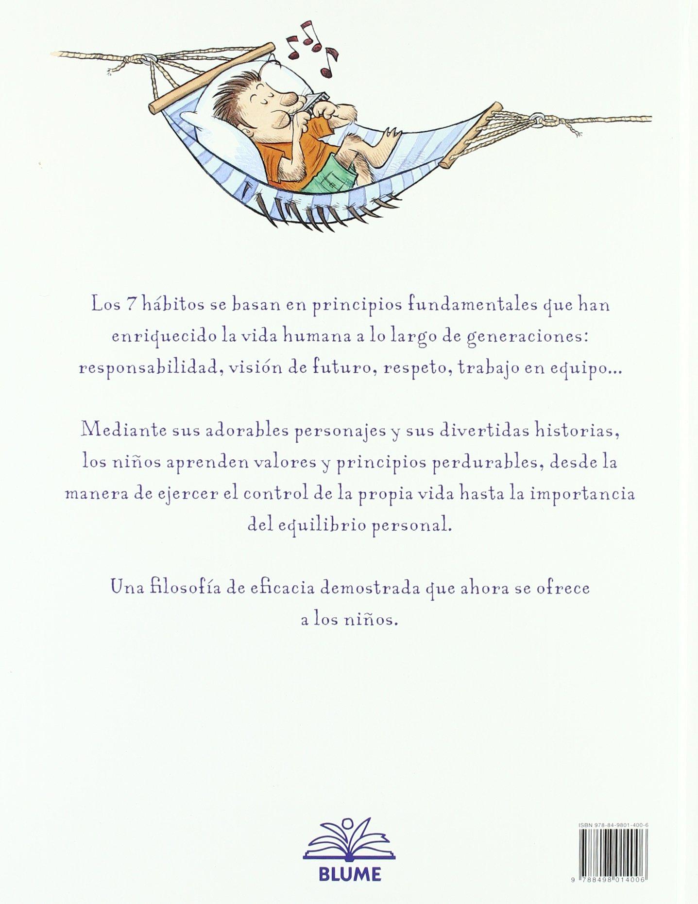 Los 7 hábitos de los niños felices: ¡Visita a la pandilla de Los 7 Robles y descubre cómo cada niño puede ser un niño feliz! (Spanish Edition) by Covey Sean Curtis Stacy