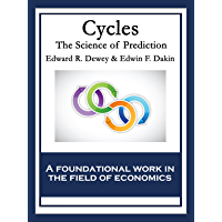 Cycles: The Science Of Prediction (English Edition)