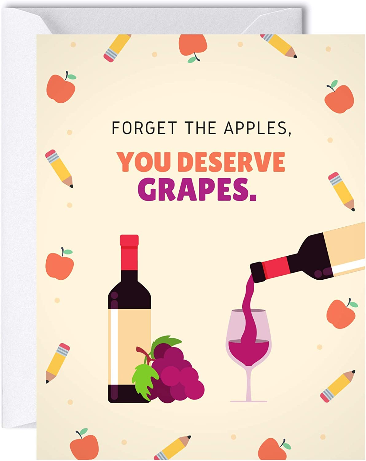 Teacher Appreciation Card, Thank You Elementary School, Pandemic Graduation, Retirement, End or Back to School Greeting Card (Forget The Apples, You Deserve Grapes)