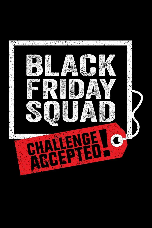 Journal: Black Friday Squad Shopping Christmas Thanksgiving