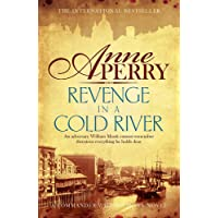 Revenge in a Cold River (William Monk Mystery, Book 22): Murder and smuggling from the dark streets of Victorian London