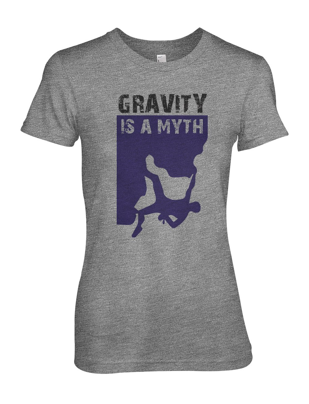 Gravity Is A Myth Climging Traveling Extreme Sports T Shirt 5794